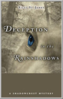 Deception in the Rainshadows -- Riley St. James